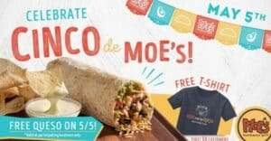 Queso and burrito and a flyer for cinco de mayo deals